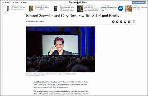 """""""Edward Snowden and Cory Doctorow Talk Sci-Fi and Reality"""" <br>Photographs published May 5, 2017. <br>  <a href=""""https://www.nytimes.com/2017/05/05/books/edward-snowden-and-cory-doctorow-talk-sci-fi-and-reality.html?_r=0"""">View Article</a>"""