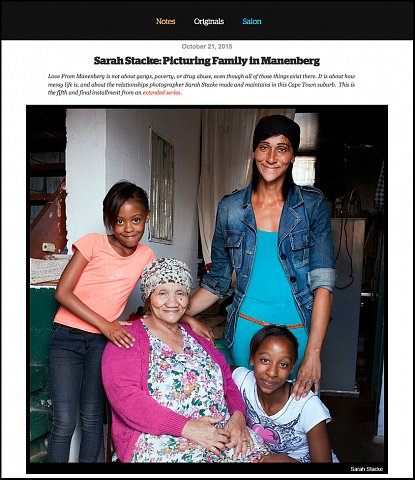 """""""Picturing Family in Manenberg"""" <br> Photographs and writing published October 21, 2015. <br>  <a href=""""http://www.readingthepictures.org/2015/10/sarah-stacke-picturing-family-in-manenberg/"""">View Article</a>"""