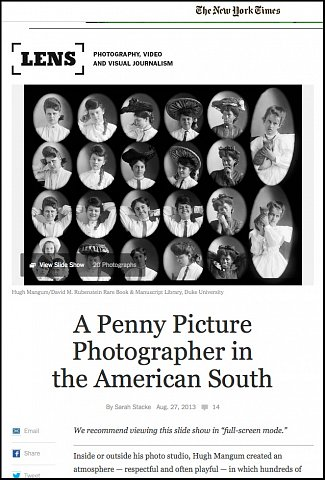 """""""A Penny Picture Photographer in the American South"""" <br>Writing published August 27, 2013. <br>  <a href=""""http://lens.blogs.nytimes.com/2013/08/27/a-penny-picture-photographer-in-the-american-south/?_r=0"""">View Article</a>"""