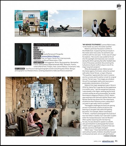"""""""PDN's 30 2016: New and Emerging Photographers to Watch"""" <br> Writing published April 2016. <br>  <a href=""""http://www.pdns30.com/gallery/2016/index.php?Photographer=Lorenzo_Meloni&Image=2020703480#19-Lorenzo_Meloni"""">View Article</a>"""