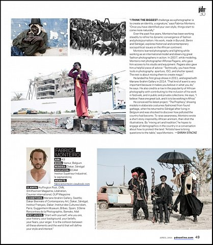 """""""PDN's 30 2016: New and Emerging Photographers to Watch"""" <br> Writing published April 2016. <br>  <a href=""""http://www.pdns30.com/gallery/2016/index.php?Photographer=Fabrice_Monteiro&Image=2020704585#21-Fabrice_Monteiro"""">View Article</a>"""