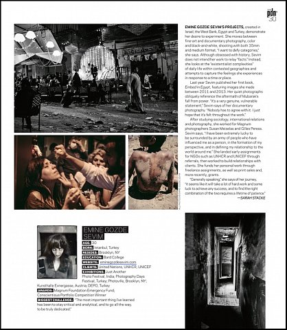 """""""PDN's 30 2016: New and Emerging Photographers to Watch"""" <br> Writing published April 2016. <br>  <a href=""""http://www.pdns30.com/gallery/2016/index.php?Photographer=Emine_Gozde_Sevim&Image=2020700370#27-Emine_Gozde_Sevim"""">View Article</a>"""