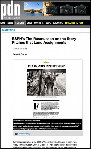 """""""ESPN's Tim Rasmussen on Story Pitches that Land Assignments""""  <br>Writing published March 03, 2016.<br>  <a href=""""http://www.pdnonline.com/features/marketing/ESPN-s-Tim-Rasmussen-on-the-Story-Pitches-that-Land-Assignments-16055.shtml"""">View Article</a>"""