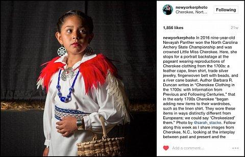 """Twenty-First Century Cherokee"" <br>Photographs published October 10-16, 2016. <br>  <a href=""https://www.instagram.com/explore/tags/twentyfirstcenturycherokee/?hl=en"">View Takeover</a>"